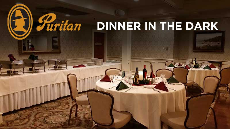 Puritan Manchester Dinner in the Dark