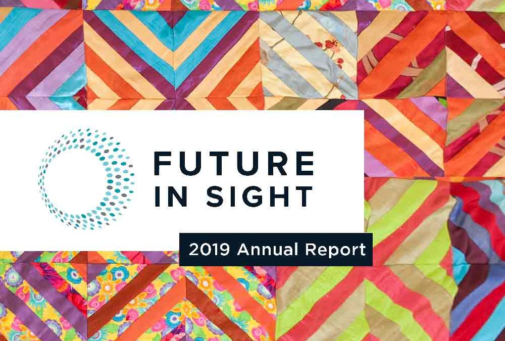 Our 2019 Annual Report, a Reflection and Tribute