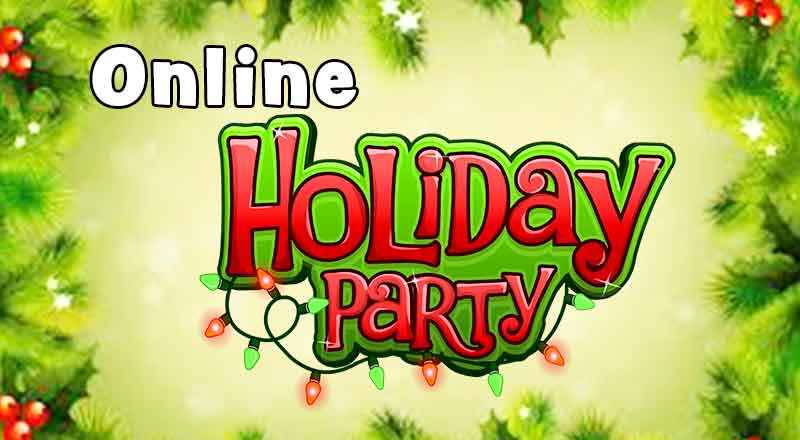 Online Holiday Party!